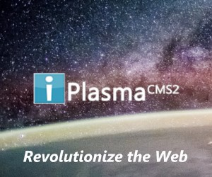 iPlasmaCMS2 - Revolutionize the Web