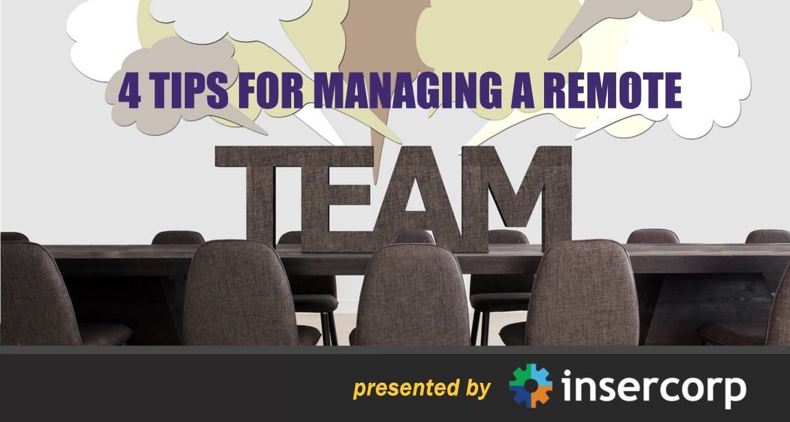4 Tips for Managing a Remote Team