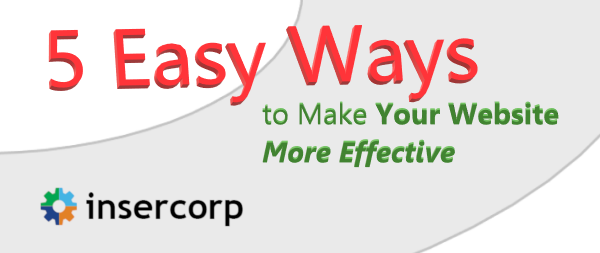 5 Easy Ways to Make Your Website More Effective