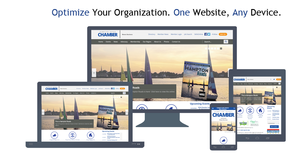 Optimize Your Organization. One Website, Any Device.